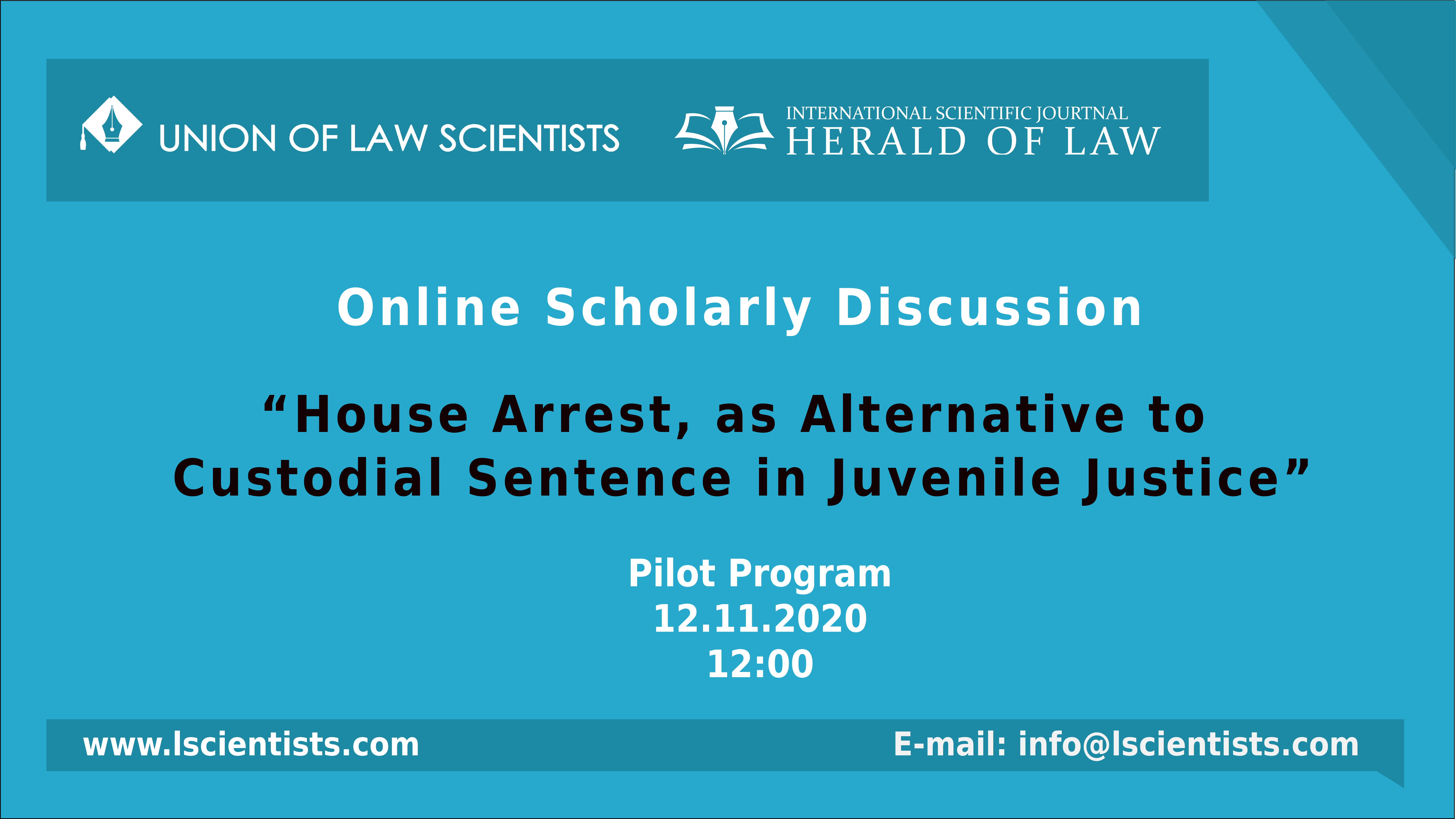 """Online Scientific Discussion  – """"House Arrest, as Alternative to Custodial Sentence in Juvenile Justice"""""""